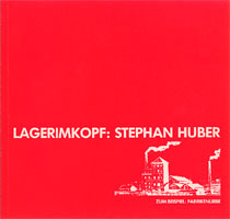 Stephan Huber lagerimkopf