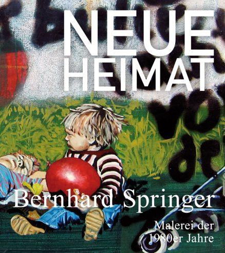 Bernhard Springer Malerei der 1980er Jahre